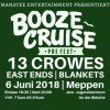 Boooze Cruise Pre Fest Meppen with 13 Crowes and more